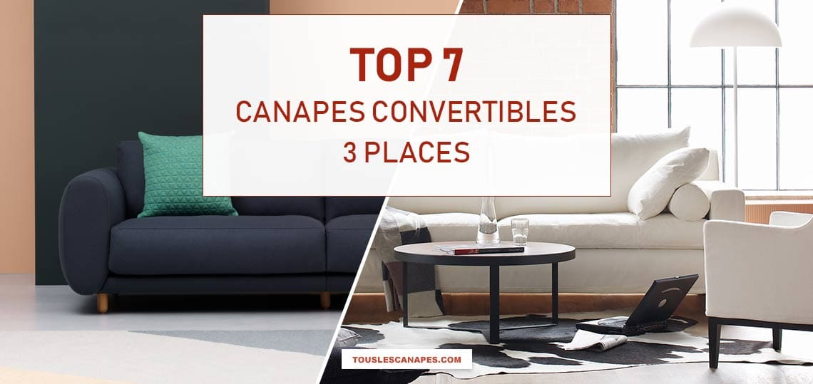 Comparatif des meilleurs canap s convertible 3 places avis top 5 - Canape convertible avis ...